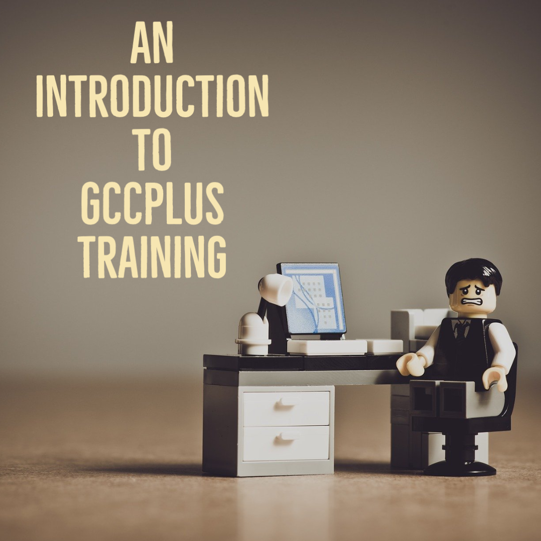 Introduction to GCCplus Training for HR